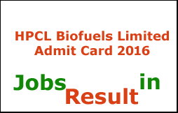 HPCL Biofuels Limited Admit Card 2016