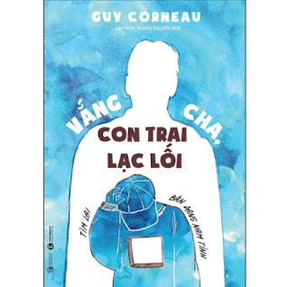 Vắng Cha, Con Trai Lạc Lối (Tìm Lại Bản Dạng Nam Tính) ebook PDF EPUB AWZ3 PRC MOBI