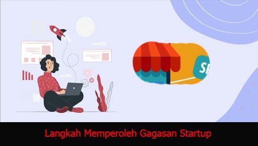 Langkah Memperoleh Gagasan Startup