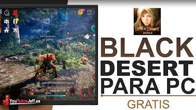 como descargar black desert mobile para pc