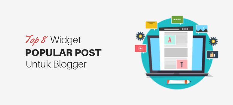 8 Style Widget Popular Post Keren untuk Blogger