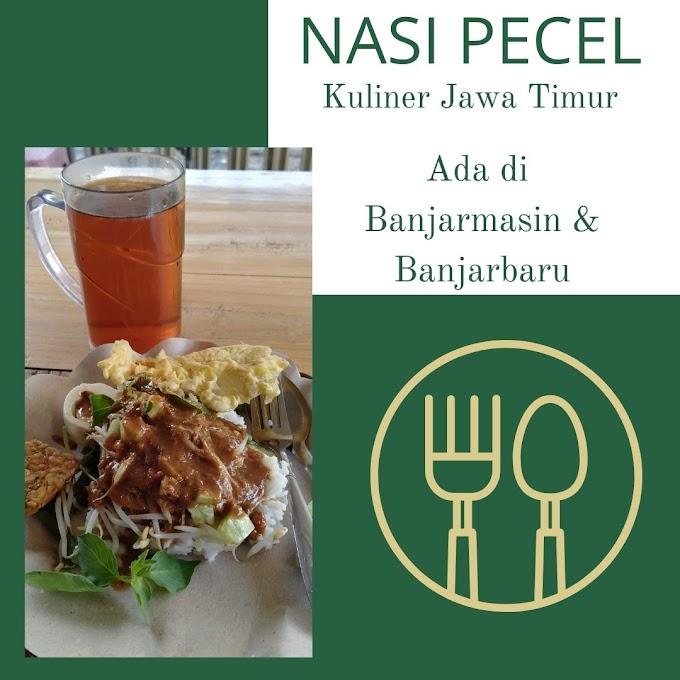 Nasi Pecel : Kuliner Jawa Timur ada di Banjarmasin & Banjarbaru