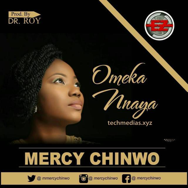 Mercy Chinwo – Ome Kannaya Lyrics