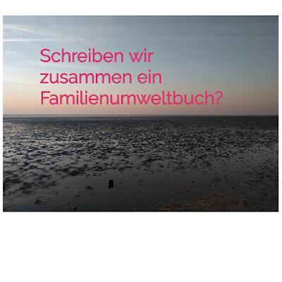 Familienumweltbuch - ein Hinweis