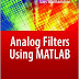Analog Filters using MATLAB by Lars Wanhammar
