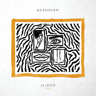 Beatoven x Toy Toy T-Rex - (L)ego ( 2020 ) [DOWNLOAD]