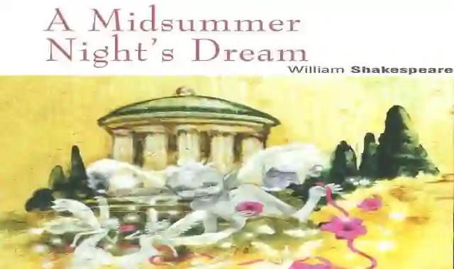 قصة A Midsummer Night's Dream للكاتب ويليام شيكسبير