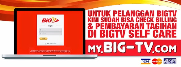 BIGTV SELF CARE: Cara Mengetahui Billing Tagihan Big TV