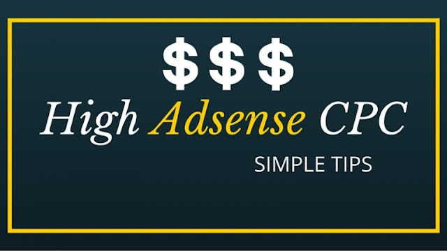 10 Top Ways to Increase AdSense CPC in 2020