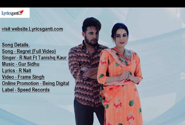 रिग्रेटR Nait Regret lyrics Ft Tanishq Kaur | Gur Sidhu 2020