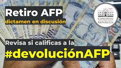 Retiro AFP dictamen en discusión revisa si vas a calificar a la #devolucionAFP
