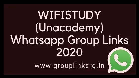 WIFISTUDY (Unacademy) Whatsapp Group Links 2020