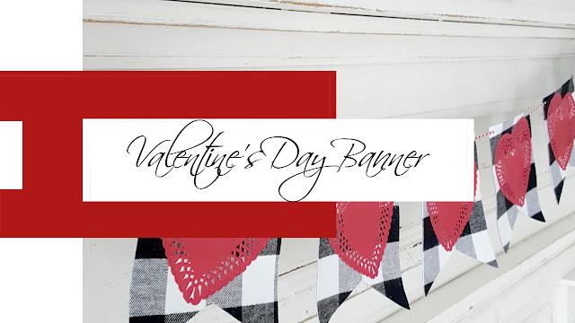 Easy Valentine S Day Banner Chasing Quaintness