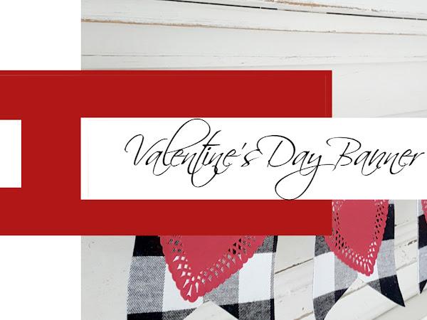 Easy Valentine's Day Banner...