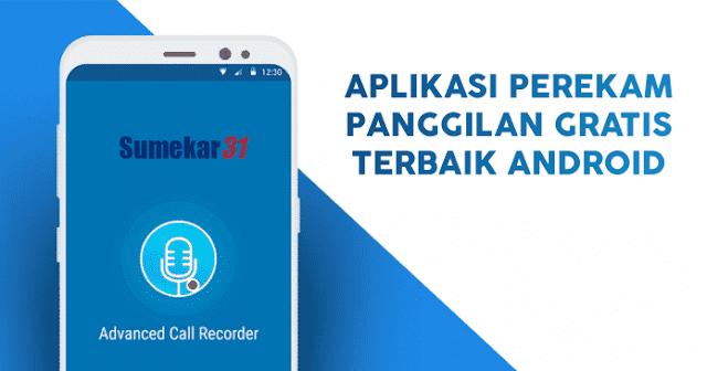 Aplikasi Perekam Panggilan Terbaik Untuk Android