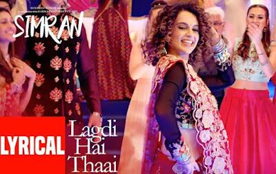 Lagdi Hai Thaai Song Lyrics - Simran | Kangana | Guru Randhawa, Jonita Gandhi