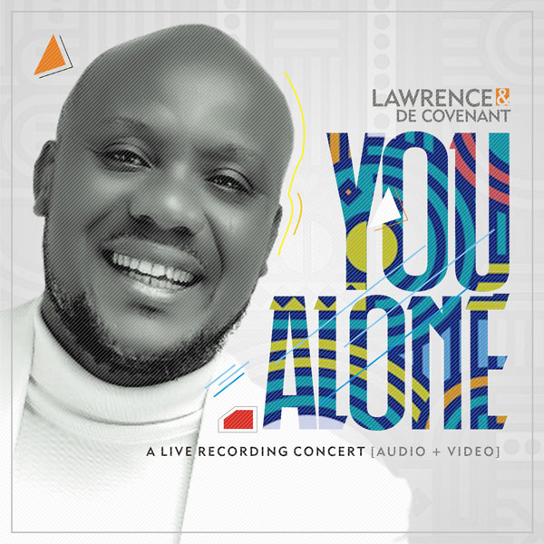 DOWNLOAD VIDEO: Lawrence & DE Covenant - You Alone