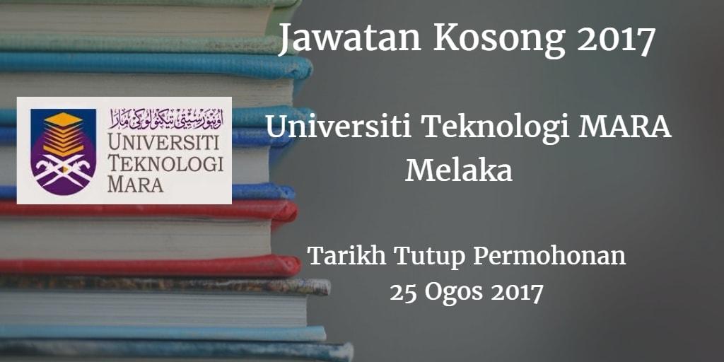Jawatan Kosong UiTM Melaka 25 Ogos 2017