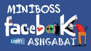 Facebook MINIBOSS ASHGABAT