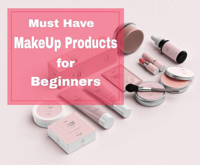 Must-Have Makeup Products for Beginners