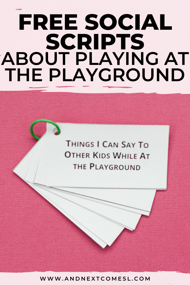 Free social scripts for autism about playing at the playground