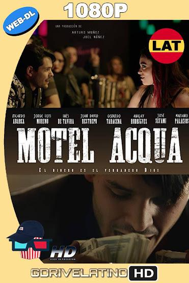Motel Acqua (2018) AMZN WEB-DL 1080p Latino MKV