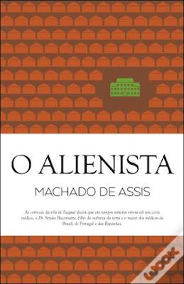 #Livros - O Alienista, de Machado de Assis