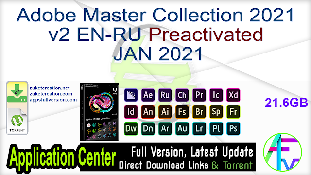 Adobe Master Collection 2021 v2 EN-RU Preactivated JAN 2021 Pre-Activated