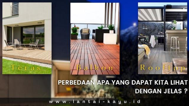kesimpulan perbedaan teras,balkon,danrooftop