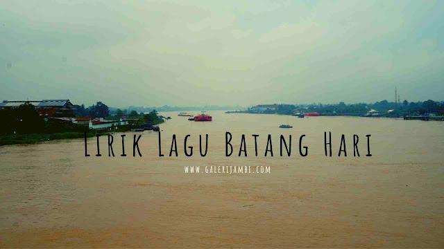 Lirik lagu Daerah Jambi Batang HAri