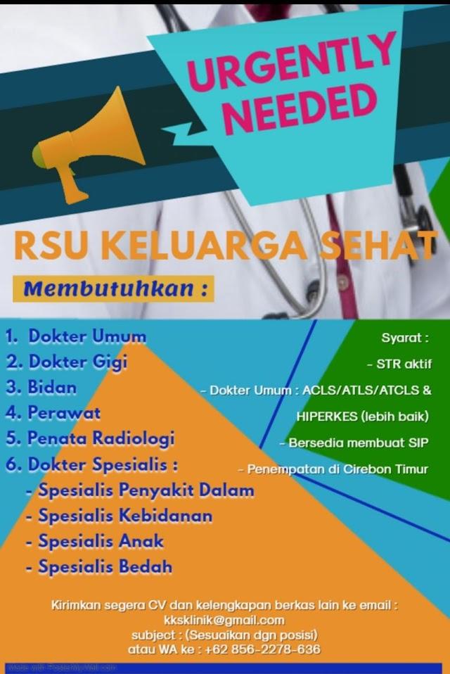 Loker Dokter RSU Keluarga Sehat Cirebon Timur