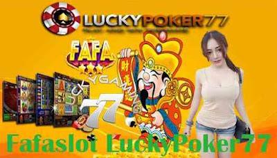Fafaslot LuckyPoker77