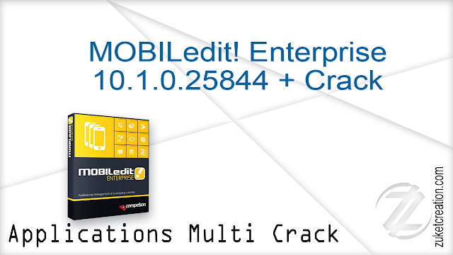 MOBILedit! Enterprise 10.1.0.25844 + Crack  |  90 MB