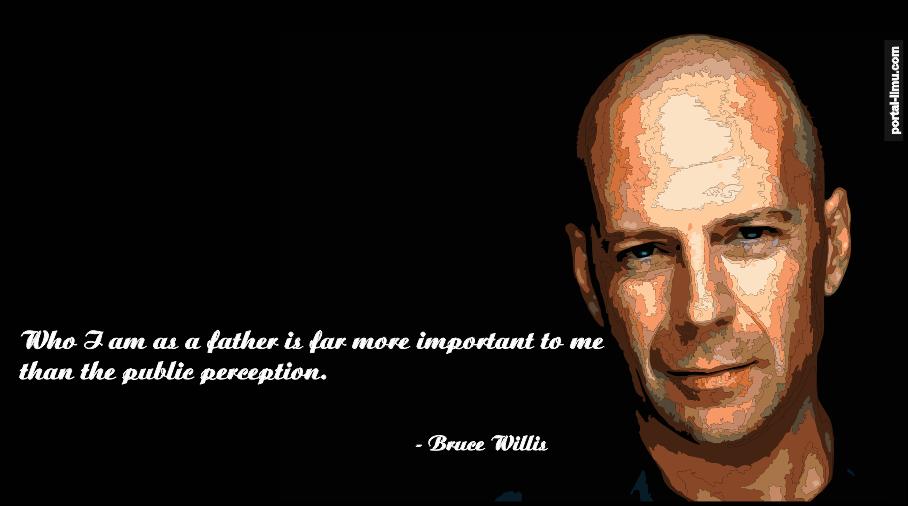Biografi Bruce Willis - Di Balik Kisah Suksesnya Ada Sesuatu yang Menarik