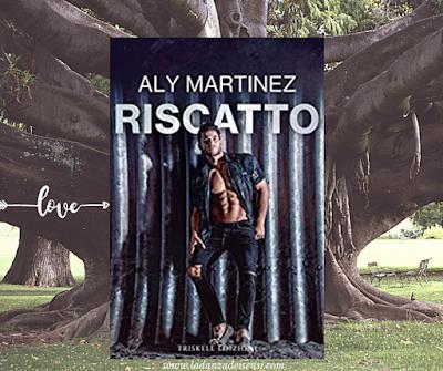 Riscatto di Aly Martinez