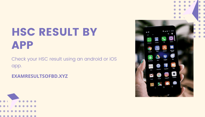 HSC Result 2020 by App, HSC Result 2020 by Android App, HSC Result 2020 by iOS App, HSC Result 2020 APK