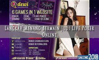 Langkah Menang Bermain Judi Live Poker Online