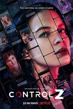 Control Z Season 2 Download All Episodes 480p 720p HEVC [English + Spanish]