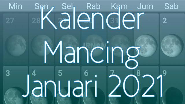 Kalender Mancing Bulan Januari 2021 Lengkap Waktu dan Fase Bulan