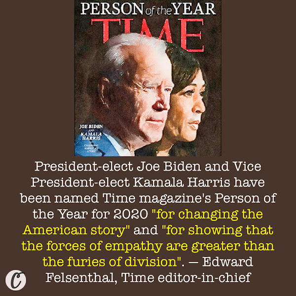 President-elect Joe Biden and Vice President-elect Kamala Harris have been named Time magazine's Person of the Year for 2020 'for changing the American story' and 'for showing that the forces of empathy are greater than the furies of division'. — Edward Felsenthal, Time editor-in-chief