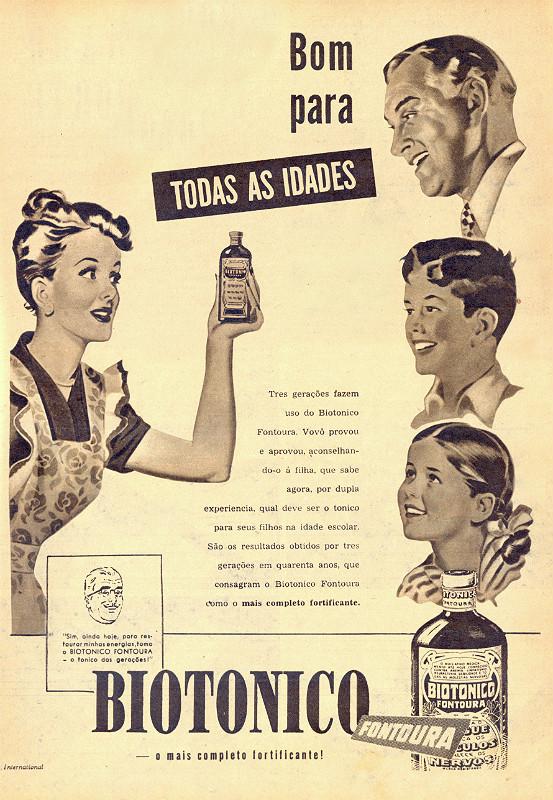 Propaganda antiga do Biotônico Fontoura promovendo seu consumo para todas as idades