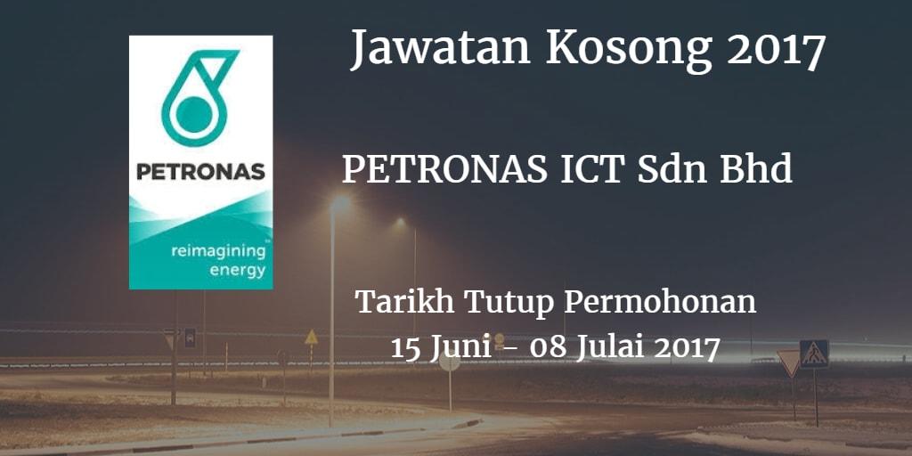 Jawatan Kosong PETRONAS ICT Sdn Bhd 15 Juni - 08 Julai 2017