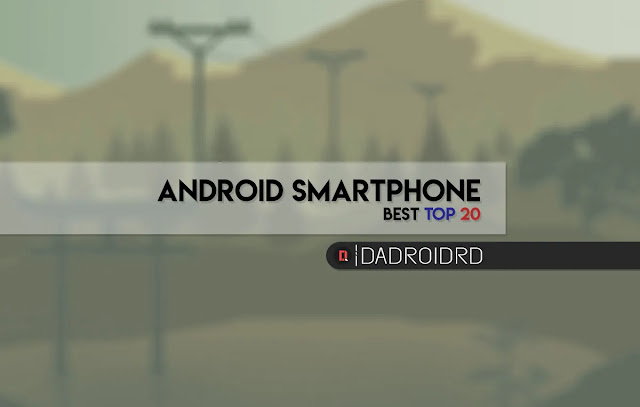Peringkat Smartphone Android terbaik, Daftar Smartphone Android terbaik, Skor Antutu tertinggi Smartphone Android, Smartphone Android terbaik sekarang, Smartphone Android paling bagus sekarang, Apa saja merek Smartphone Android terbaik