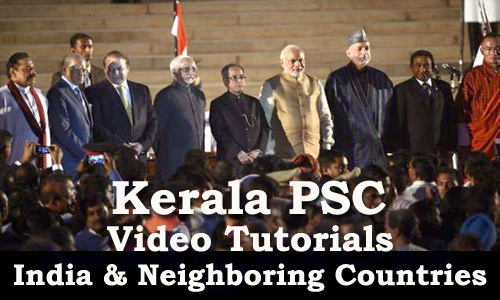 Kerala PSC Video Tutorial - Indias Neighboring Countries