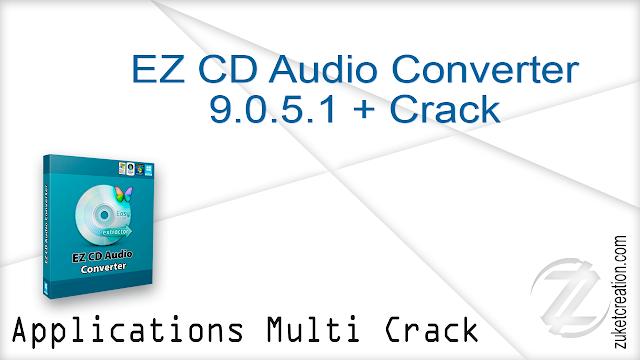 EZ CD Audio Converter 9.0.5.1 + Crack