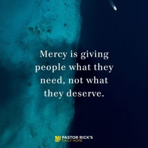 The Many Facets of Mercy by Rick Warren