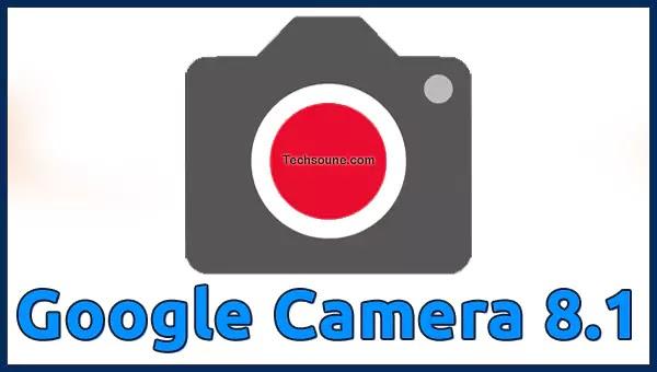 تحديث تطبيق Google Camera 8.1 بأخر إصدار لهواتف البكسل