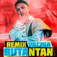 Vacina Butantan (Remix Bum Bum Tam Tam) – MC Fioti