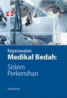 Keperawatan Medikal Bedah: Sistem Perkemihan
