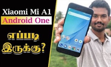 Xiaomi Mi A1 Android One Smartphone Unboxing & Overview in Tamil